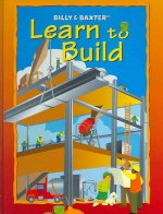 Billy & Baxter Learn to Build
