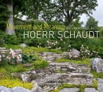 Movement and Meaning: The Landscapes of Hoerr Schaudt