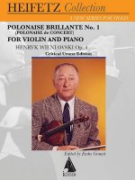 Polonaise Brillante No. 1 (Polonaise de Concert), Op. 4: Violin & Piano Heifetz Collection