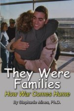 They Were Families: How War Comes Home