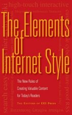 The Elements of Internet Style: The New Rules of Creating Valuable Content for Today's Readers