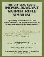 The Official Soviet Mosin-Nagant Sniper Rifle Manual