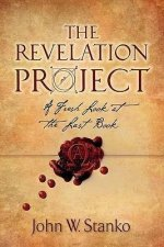 The Revelation Project: A Fresh Look at the Last Book
