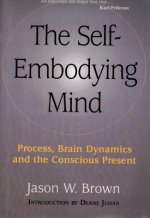 The Self-Embodying Mind