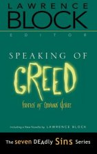 Speaking of Greed: Stories of Envious Desire