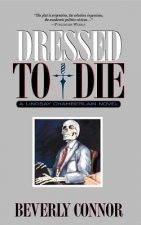Dressed to Die: A Lindsay Chamberlain Novel