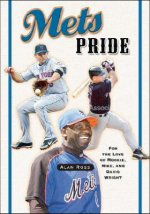 Mets Pride: For the Love of Mookie, Mike and David Wright