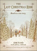 The Last Christmas Ride: A Novella
