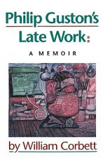 Philip Guston's Late Work: A Memoir
