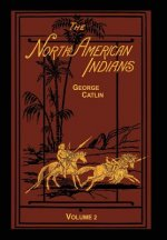 The North American Indians Volume 2 of 2