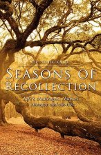 Seasons of Recollection