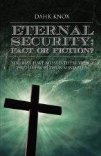 Eternal Securtiy: Fact or Fiction?