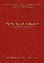 Psycho-Ontology: A Theistic View of Psychotherapeutic Therapy and Treatment