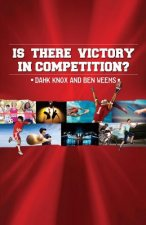It There Victory in Competition