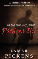 In the Name of Jesus Psalms 911