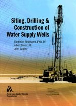 Siting, Drilling, and Construction of Water Supply Wells