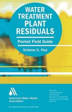 Water Treatment Plant Residuals Field Guide