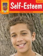 Self-Esteem, Grades 4-5: Activities to Build Self-Worth