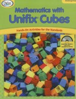 Mathematics with Unifix Cubes, Kindergarten: Hands-On Activities for the Standards