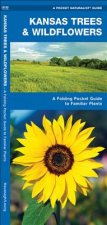 Kansas Trees & Wildflowers: An Introduction to Familiar Species