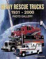 Heavy Rescue Trucks: 1931 - 2000 Photo Gallery
