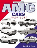 AMC Cars 1954-1987: An Illustrated History