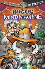 The Bogus Mind Machine [With Key Chain]