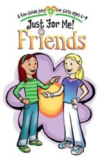 Just for Me! Friends: A Fun Guide Just for Girls Ages 6-9 [With Key Chain]