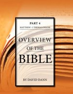 Overview of the Bible, Part 4