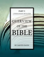 Overview of the Bible, Part 5