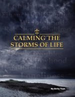 Calming the Storms of Life
