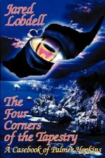 The Four Corners of the Tapestry: A Casebook of Palmer Hopkins
