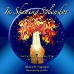 In Shining Splendor: Fifty Eastertime Meditations on the Exsultet
