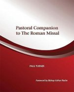 Pastoral Companion to the Roman Missal