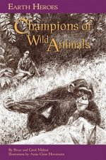 Earth Heroes, Champions of Wild Animals