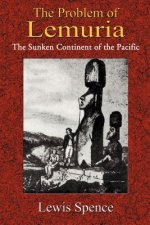 The Problem of Lemuria: The Sunken Continent of the Pacific