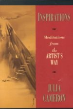 Inspirations: Meditations from the Artist's Way