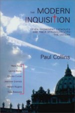 The Modern Inquisition: Seven Prominent Catholics and Their Struggles with the Vatican