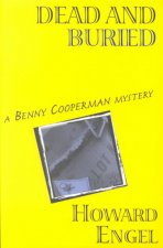 Dead and Buried: A Benny Cooperman Mystery