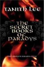 The Secret Books of Paradys: The Complete Paradys Cycle