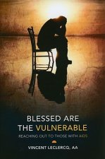 Blessed Are the Vulnerable: Reaching Out to Those with AIDS