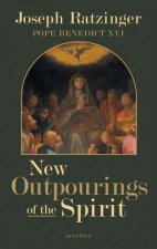 New Outpourings of the Spirit: Movements in the Church