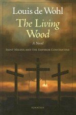 The Living Wood: Saint Helena and the Emperor Constantine