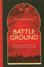 The Battle Ground: Syria and Palestine: The Seedplot of Religion