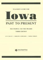 Teacher's Guide for Iowa Past to Present: The People and the Prairie