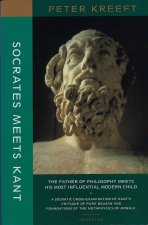 Socrates Meets Kant: The Father of Philosophy Meets His Most Influential Modern Child