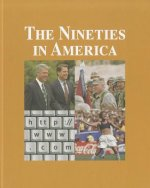 The Nineties in America- Volume 2