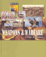Weapons & Warfare, Revised Edition-Volume 1