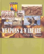 Weapons & Warfare, Revised Edition-Volume 3