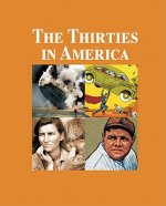 The Thirties in America: Print Purchase Includes Free Online Access